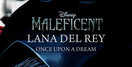 maleficent-lana-del-ray-once-upon-a-dream