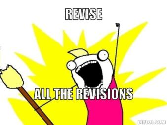 resized_all-the-things-meme-generator-revise-all-the-revisions-b120e9