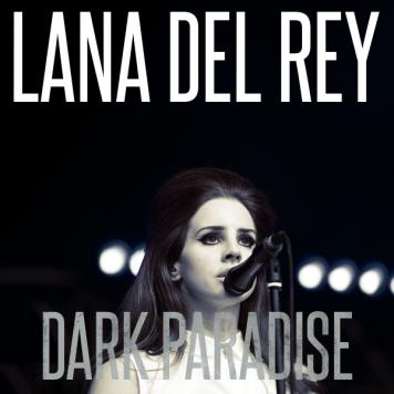 lana_del_rey___dark_paradise_by_joykill_design-d614nen